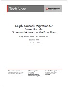 White Paper: Delphi Unicode Migration for Mere Mortals